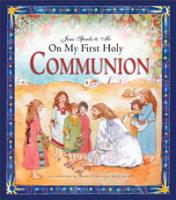 Jesus Speaks to Me On My First Holy Communion by Angela Burrin