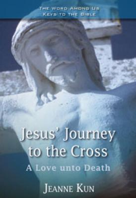 Jesus' Journey to the Cross