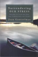 Surrendering Our Stress, by Joan Guntzelman