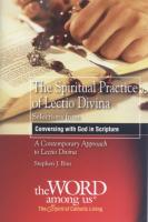 The Spiritual Practice of Lectio Divina by Stephen J. Binz