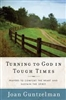 Turning to God in Tough Times by Joan Guntzelman