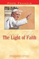 Pope Francis The Light of Faith