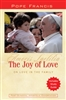 The Joy Of Love: On Love in the Family, by Pope Francis