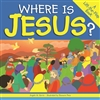 Where Is Jesus? by Angela M. Burrin