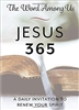 Jesus 365 A Daily Invitation To Renew Your Spirit