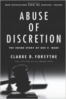 Abuse of Discretion by Clarke D. Forsythe