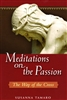 Meditations on the Passion: The Way of the Cross by Susanna Tamaro