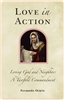Love In Action: Loving God and Neighbor A Twafold Commandment by