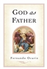 God as Father by Fernando Ocariz