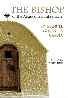 The Bishop of the Abandoned Tabernacle by Victoria Schneider