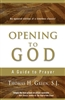 Opening to God: A Guide to Prayer by Thomas H. Green