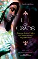 Full of Grace by Christine Watkins