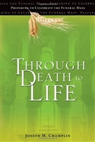 Through Death to Life by Joseph M. Champlin