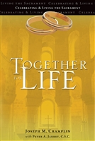 Together for Life by Joseph M. Champlin