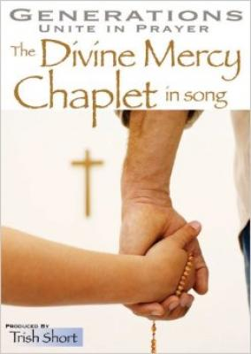 Generations Unite in Prayer - the Divine Mercy Chaplet in Song DVD