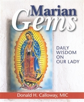 Marian Gems: Daily Wisdom on Our Lady by Donald H Calloway