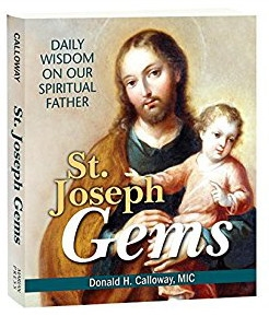 St, Joseph Gems: Daily Wisdom On Our Spiritual Father by Calloway