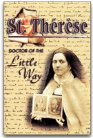 St. Therese: Doctor of the Little Way