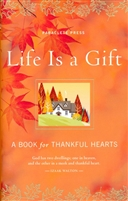 Life Is a Gift: A Book of Gratitude by Paraclete Press