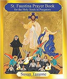 St. Faustina Prayer Book for the Holy Souls in Purgatory by Susan Tassone