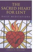 The Sacred Heart For Lent by Thomas Williams