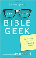 Ask The Bible Geek by Mark Hart