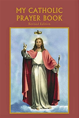 My Catholic Prayer Book (revised) Ed.  by Bart Tesoriero