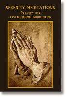 Serenity Meditations:  Prayers for Overcoming Addictions by Bart Tesoriero