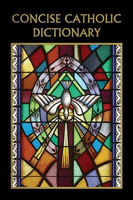 Concise Catholic Dictionary B1640