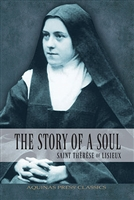 The Story of a Soul: Saint Therese of Lisieux B1217