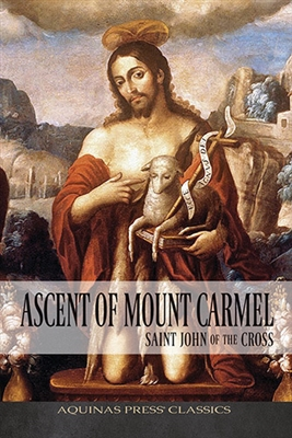 Ascent of Mount Carmel: Saint John of the Cross B1206