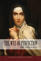 The Way of Perfection: Saint Teresa of Avila B1218