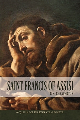 Saint Francis of Assisi by G. K. Chesterton B1216