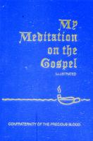 My Meditation on the Gospel by Rev. James E. Sullivan