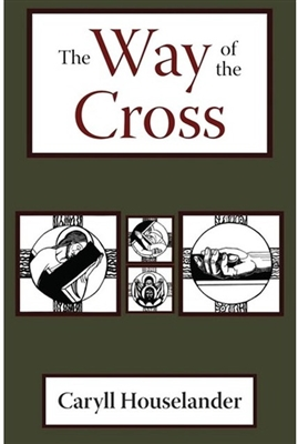 The Way of the Cross by Caryll Houselander