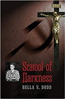School of Darkness Bella V. Dodd