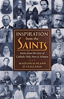 Inspiration from the Saints by Maolsheachlann O'Ce