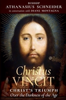 Christus Vincit Christ's Triumph Over the Darkness of the Age