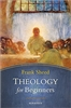 Theology For Beginners by F. J. Sheed - Catholic Apologetics Book, Paperback, 186 pp.