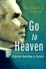 Go to Heaven by Fulton J. Sheen
