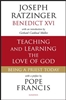 Teaching and Learning the Love of God: Being a Priest Today by Joseph Ratzinger