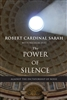 Robert Cardinal Sarah with Nicolas Diat The Power of Silence: Against the Dictatorship of Noise
