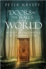Doors in the Walls of the World: Signs of Transcendence In The Human Story by Peter Kreeft