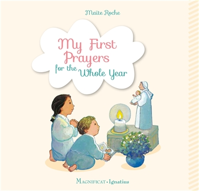 My First Prayers for the Whole Year by Maite Roche