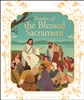 Stories of the Blessed Sacrament by Francine Bay