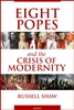 Eight Popes and the Crisis of Modernity - Catholic Free Shipping