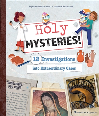 Holy Mysteries! 12 Investigations into Extraordinary Cases by Sophie de Mullenheim