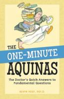 The One-Minute Aquinas by Kevin Vost