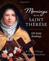Mornings with Saint Therese 120 Daily Readings