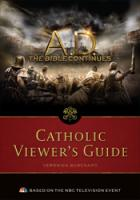 A.D. Catholic Viewer's Guide by Veronica Burchard